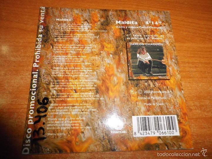 CDs de Música: CARLOS CHAOUEN Maldita CD SINGLE PROMO CARTON DEL AÑO 2000 CONTIENE 1 TEMA - Foto 2 - 57330406