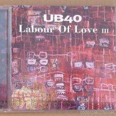 CDs de Música: UB40 - LABOUR OF LOVE III (CD 1998). Lote 57353408