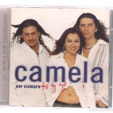 CDs de Música: CAMELA - POR SIEMPRE TÚ Y YO (CD 2002, 7243 5 82228 0 7 HISPAVOX). Lote 57395667