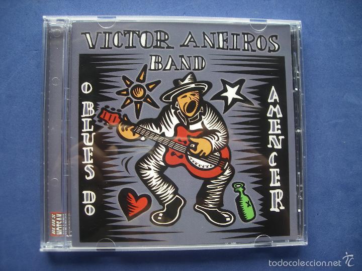 VICTOR ANEIROS BAND O BLUES DO AMENCER CD ALBUM PEPETO (Música - CD's Jazz, Blues, Soul y Gospel)