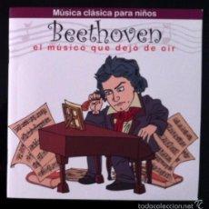 CDs de Música: MÚSICA CLÁSICA PARA NIÑOS - BEETHOVEN- EL MÚSICO QUE DEJÓ DE OIR - DISCO LIBRO CD . Lote 57549021