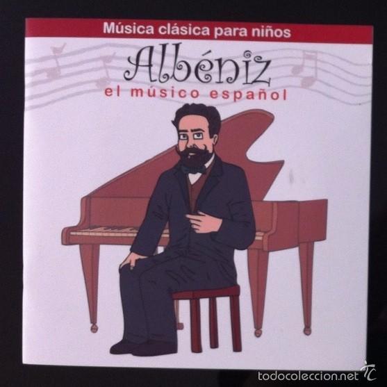 MÚSICA CLÁSICA PARA NIÑOS - ALBÉNIZ, EL MÚSICO ESPAÑOL - DISCO LIBRO CD (Música - CD's Clásica, Ópera, Zarzuela y Marchas)
