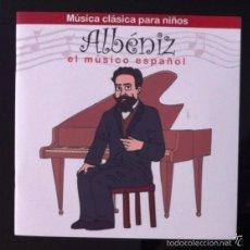 CDs de Música: MÚSICA CLÁSICA PARA NIÑOS - ALBÉNIZ, EL MÚSICO ESPAÑOL - DISCO LIBRO CD . Lote 57549038