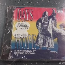 CDs de Música: CD NUEVO BSO BANDA SONORA ORIGINAL DAYS OF HOPE SOUNDTRACK OST A NEW MUSICAL BY HOWARD GOODALL. Lote 57746691