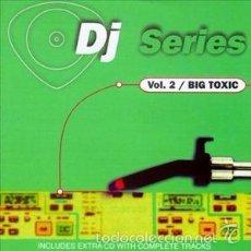 CDs de Música: DJ SERIES VOL.2 + BIG TOXIC - DOBLE CD. Lote 57838760
