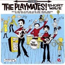 CDs de Música: THE PLAYMATES! - SHORT WAVE. Lote 248432740