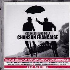 CDs de Música: CES MESSIEURS DE LA CHANSON FRANÇAISE - 2XCDS. Lote 57912564
