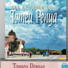 CDs de Música: CD - TOMEU PENYA - UNA A CLUCADA D'ULL. Lote 57946961