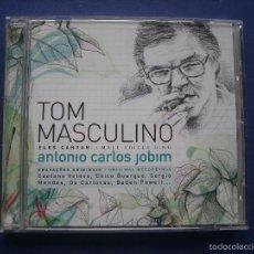CDs de Música: TOM MASCULINO ELES CANTAN ANTONIO CARLOS JOBIM CD ALBUM 2008 UNIVERSAL MADE EU PEPETO. Lote 57989992