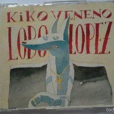 CDs de Música: KIKO VENENO - LOBO LOPEZ (CD SINGLE 1993). Lote 58069545