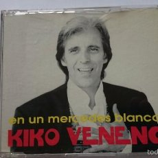 CDs de Música: KIKO VENENO - EN UN MERCEDES BLANCO (CD SINGLE 1993). Lote 58072572
