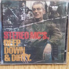 CDs de Música: STEREO MC'S. DEEP DOWN & DIRTY. CD / ISLAN RECORDS - 2001. 12 TEMAS / CALIDAD LUJO. Lote 58075973