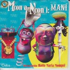 CDs de Música: HAILA MARÍA MOMPIÉ - M CON A, N CON I: MANÍ - ROSA CAMPO - BIS MUSIC 2006. Lote 58081345