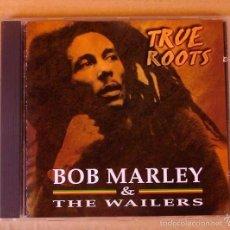 CDs de Música: BOB MARLEY AND THE WAILERS - TRUE ROOTS (CD 1997). Lote 58085748