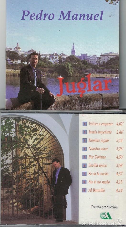 FLAMENCO, COPLAS, RUMBAS, SEVILLANAS - PEDRO MANUEL - JUGLAR (Música - CD's Flamenco, Canción española y Cuplé)