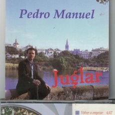 CDs de Música: FLAMENCO, COPLAS, RUMBAS, SEVILLANAS - PEDRO MANUEL - JUGLAR. Lote 58125848