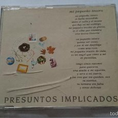 CDs de Música: PRESUNTOS IMPLICADOS - MI PEQUEÑO TESORO (CD SINGLE PROMO 1994). Lote 58209774