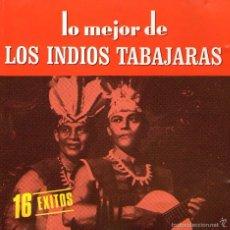 CDs de Música: LOS INDIOS TABAJARAS - LO MEJOR DE LOS INDIOS TABAJARAS - CD 16 TRACKS - BMG ARIOLA 1988. Lote 58240357