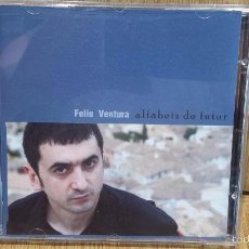 CDs de Música: FELIU VENTURA. ALFABETS DE FUTUR. CD / PROPAGANDA PEL FET - 2006. 10 TEMAS / LUJO.. Lote 58275833