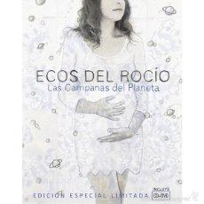 CDs de Música: ECOS DEL ROCIO * LIBRO TAPAS DURAS CD+DVD * LAS CAMPANAS DEL PLANETA * EDICIÓN LIMITADA * PRECINTADO. Lote 147791973