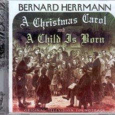 CDs de Música: A CHRISTMAS CAROL + A CHILD IS BORN / BERNARD HERRMANN CD BSO - KRITZERLAND. Lote 58401130