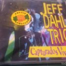 CDs de Música: JEFF DAHL TRIO - CAPTURADOS VIVOS! - CD. Lote 108355214