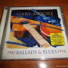 CDs de Música: GARY MOORE BALLADS & BLUES 1982 - 1994 CD ALBUM AÑO 1994 HOLANDA 3 TEMAS INEDITOS CONTIENE 14 TEMAS. Lote 60662447