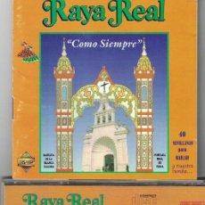 CDs de Música: FLAMENCO, COPLA, SEVILLANAS, RUMBAS - RAYA REAL - COMO SIEMPRE. Lote 75452954
