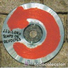CDs de Música: LLUIS LLACH TEMPS DE REVOLTES CD SINGLE PROMO DONA'M LA MA. Lote 61368343