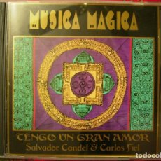 CDs de Música: SALVADOR CANDEL-CARLOS FIEL.TENGO UN GRAN AMOR (MUSICA MAGICA). Lote 61501591