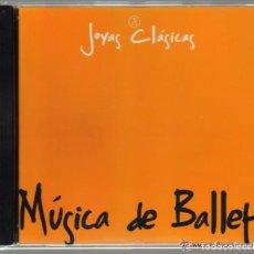 CDs de Música: CD - JOYAS CLASICAS - MUSICA DE BALLET - 7 TEMAS. Lote 61695424