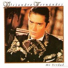 CDs de Música: ALEJANDRO FERNÁNDEZ - MI VERDAD - CD ALBUM - 13 TRACKS - SONY MUSIC 1999. Lote 62056616