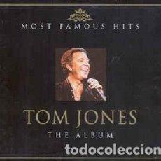 CDs de Música: TOM JONES - MOST FAMOUS HITS (THE ALBUM) (CD). Lote 63320704