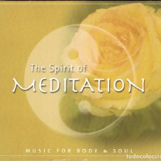 CDs de Música: CD THE SPIRIT OF MEDITATION. MUSIC FOR BODY & SOUL - DIGIPACK. Lote 63499924