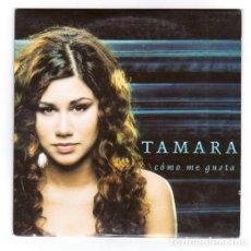 CDs de Música: TAMARA SPANISH CD SINGLE COMO ME GUSTA 1 TRACK 2001. Lote 26356466