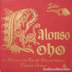 CDs de Música: NUEVO SIN PRECINTAR TALLER ZIRYAB ALONSO LOBO LA MÚSICA EN LA ERA DEL DESCUBRIMIENTO VOLUMEN OCTAVO. Lote 68311715