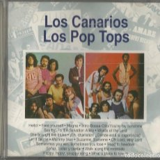 CDs de Música: LOS CANARIOS LOS POP TOPS. PLANETA AGOSTINI 1993.. Lote 64084083