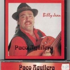 CDs de Música: FLAMENCO, COPLA, SEVILLANAS, RUMBAS - PACO AGUILERA - BILLY JEAN. Lote 64229315