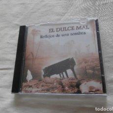 CDs de Música: EL DULCE DEL MAL CD REFLEJOS DE UNA SOMBRA (1996) *BUEN ESTADO*. Lote 64381843