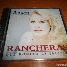 CDs de Música: ARACIL QUE BONITO ES JALISCO RANCHERAS CD ALBUM PRECINTADO CONTIENE 10 TEMAS. Lote 64621515