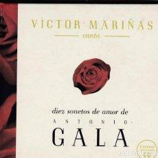 CDs de Música: VICTOR MARIÑAS CANTA DIEZ SONETOS DE AMOR DE ANTONIO GALA - CD BOOK. Lote 64775307