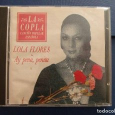 CDs de Música: LOLA FLORES/ AY PENA PENITA/ CD. Lote 64791955