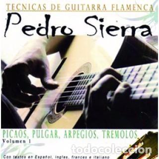 CD NUEVO PRECINTADO TÉCNICAS DE GUITARRA FLAMENCA PEDRO SIERRA PICAOS PULGAR ARPEGIOS TREMOLOS (Música - CD's Flamenco, Canción española y Cuplé)