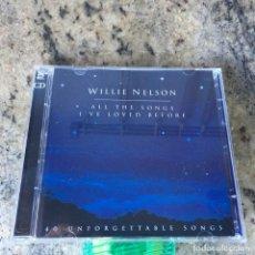 CDs de Música: WILLIE NELSON - ALL THE SONGS I'VE LOVED BEFORE . DOBLE CD . 2001 AUSTRALIA . Lote 65736166