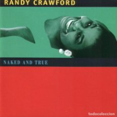 CDs de Música: RANDY CRAWFORD - NAKED AND TRUE (CD). Lote 65784690
