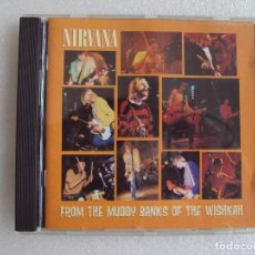 CDs de Musique: NIRVANA, FROM THE MUDDY BANKS OF THE WISHKAH, CD EDICION EC 1996, GEFFEN RECORDS. Lote 66075378