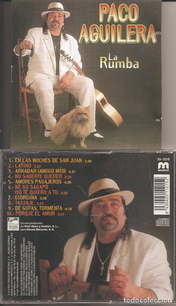 FLAMENCO, SEVILLANAS, RUMBAS Y COPLAS - PACO AGUILERA - LA RUMBA (Música - CD's Flamenco, Canción española y Cuplé)