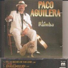 CDs de Música: FLAMENCO, SEVILLANAS, RUMBAS Y COPLAS - PACO AGUILERA - LA RUMBA. Lote 66144966