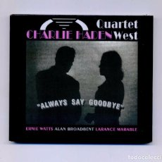 CDs de Música - Charlie Haden Quartet West-Always Say Goodbye (CD. Universal Music/EmArcy. 2003) digipak - 66220162