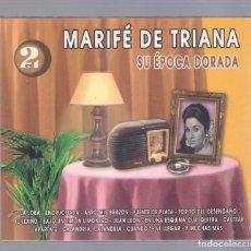 CDs de Música: MARIFÉ DE TRIANA - SU ÉPOCA DORADA (2CD 1998, HELIX CDGP-16215). Lote 66770502